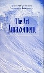 THE ART OF AMAZEMENT