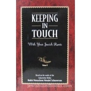 Keeping In Touch: With Your Jewish Roots Vol. IV