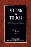 Keeping In Touch: With Your Jewish Roots Vol. III