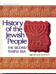 History of the Jewish People: The Second Temple Era