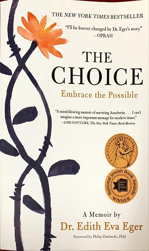 THE CHOICE: EMBRACE THE POSSIBLE (SOFTCOVER)