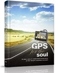 GPS for the Soul
